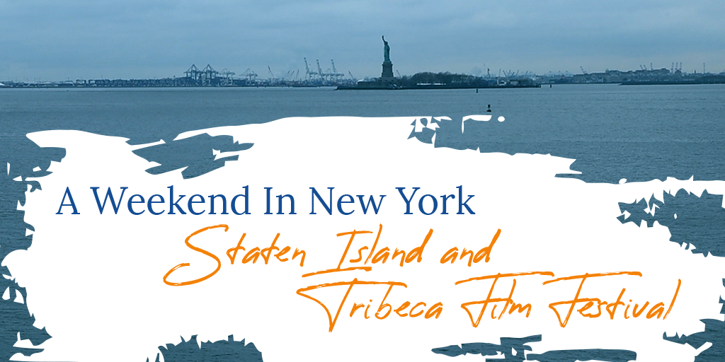 Staten Island and Tribeca Film Festival