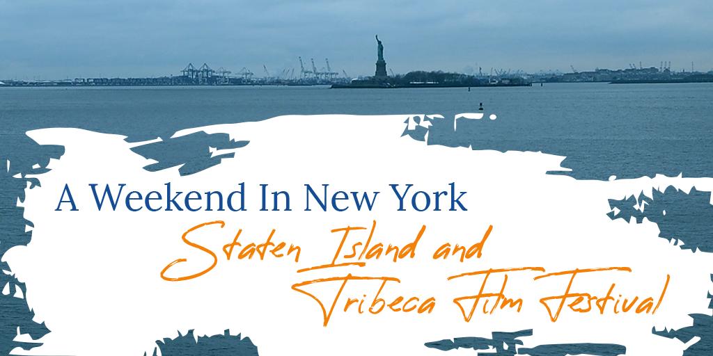 Staten Island and Tribeca Film Festival
